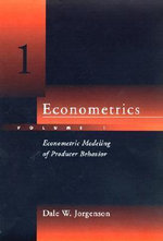 Econometrics : Econometric Modeling of Producer Behavior v. 1 - Dale W. Jorgenson