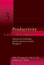 Productivity : Information Technology and the American Growth Resurgence v. 3 - Dale W. Jorgenson