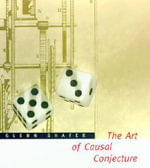 The Art of Causal Conjecture : Artificial Intelligence - Glenn Shafer