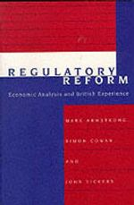 Regulatory Reform : Economic Analysis and British Experience - Mark Armstrong