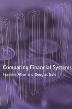 Comparing Financial Systems - Franklin Allen