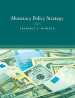 Monetary Policy Strategy - Frederic S. Mishkin