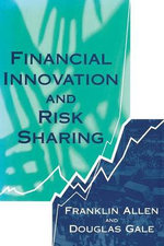 Financial Innovation and Risk Sharing - Franklin Allen