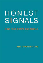 Honest Signals : How They Shape Our World - Alex Pentland