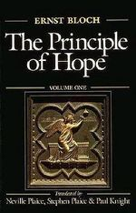 The Principle of Hope : v. 3 - Ernst Bloch