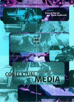 Contextual Media : Multimedia and Interpretation