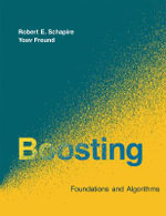 Boosting : Foundations and Algorithms - Robert E. Schapire