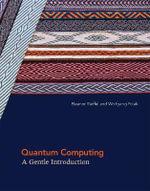 Quantum Computing : A Gentle Introduction - Eleanor G. Rieffel