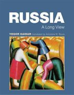 Russia : A Long View - Yegor Gaidar