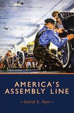 America's Assembly Line - David E. Nye