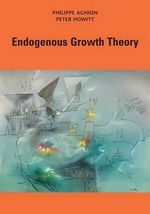 Endogenous Growth Theory - Philippe Aghion