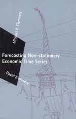 Forecasting Non-Stationary Economic Time Series - Michael P. Clements