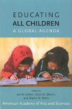 Educating All Children : A Global Agenda