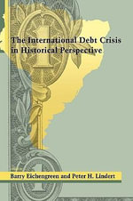 The International Debt Crisis in Historical Perspective - Barry J. Eichengreen