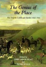 The Genius of the Place : English Landscape Garden, 1620-1820