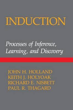 Induction : Processes of Inference, Learning and Discovery - John H. Holland