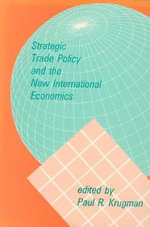 Strategic Trade Policy and the New International Economics - Paul R. Krugman