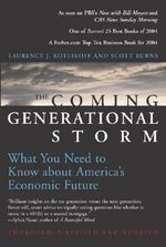 The Coming Generational Storm : What You Need to Know About America's Economic Future - Laurence J. Kotlikoff