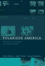 Polarized America : The Dance of Ideology and Unequal Riches - Nolan McCarty