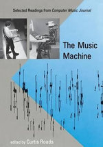 The Music Machine : Selected Readings from