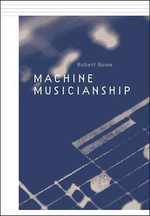 Machine Musicianship - Robert Rowe