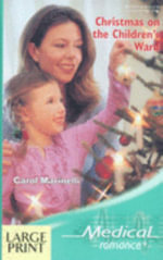 Christmas on the Children's Ward : Mills & Boon Largeprint Medical - Carol Marinelli