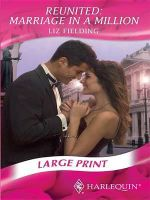 Reunited : Marriage in a Million - Liz Fielding