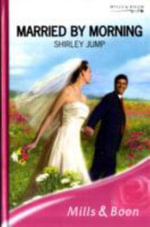 Married by Morning - Shirley Jump