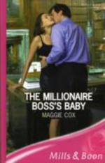 Millionaire Boss's Baby - Maggie Cox
