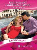 Italian's Cinderella Bride - Lucy Gordon