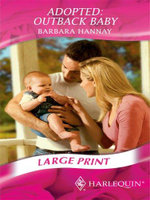 Adopted : Outback Baby - Barbara Hannay
