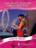 One Night with His Virgin Mistress - Sara Craven