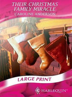 Their Christmas Family Miracle - Caroline Anderson