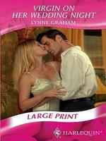 Virgin on Her Wedding Night - Lynne Graham