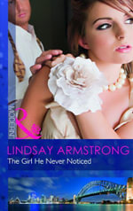 Girl He Never Noticed - Lindsay Armstrong