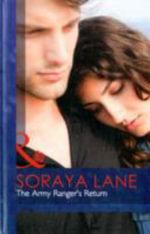 Army Ranger's Return - Soraya Lane