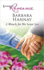 A Miracle for His Secret Son : Mills & Boon Largeprint Romance - Barbara Hannay