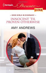 Innocent 'Til Proven Otherwise - Amy Andrews