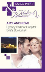 Sydney Harbour Hospital : Evie'S Bombshell - Amy Andrews