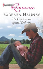 The Cattleman's Special Delivery : Mills & Boon Largeprint Romance - Barbara Hannay