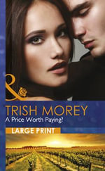 A Price Worth Paying? - Trish Morey