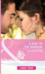 A Baby in the Bargain - Victoria Pade