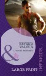 Beyond Valour - Lindsay McKenna
