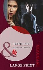 Ruthless - HelenKay Dimon