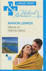 Miracle on Kaimotu Island : Mills & Boon Largeprint Medical - Marion Lennox
