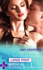 Gold Coast Angels : How to Resist Temptation - Amy Andrews
