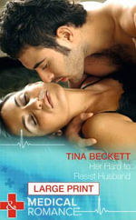 Her Hard to Resist Husband - Tina Beckett