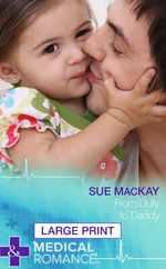 From Duty to Daddy - Sue MacKay