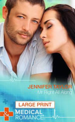 Mr Right All Along - Jennifer Taylor