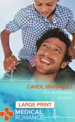 The Accidental Romeo - Carol Marinelli